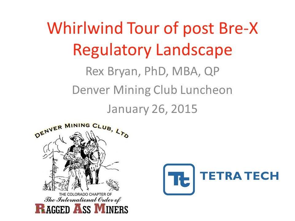 Slide Show: Post Bre-X Regulatory Landscape | Geostat Systems